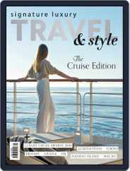 Signature Luxury Travel & Style (Digital) Subscription July 23rd, 2019 Issue