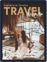 Signature Luxury Travel & Style (Digital) Subscription April 30th, 2019 Issue