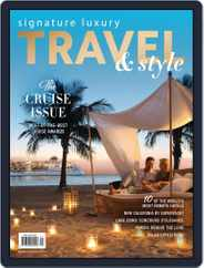 Signature Luxury Travel & Style (Digital) Subscription July 14th, 2018 Issue