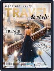 Signature Luxury Travel & Style (Digital) Subscription January 1st, 2018 Issue