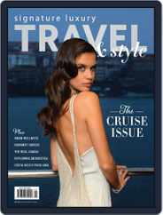 Signature Luxury Travel & Style (Digital) Subscription June 15th, 2017 Issue