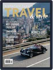 Signature Luxury Travel & Style (Digital) Subscription October 1st, 2016 Issue