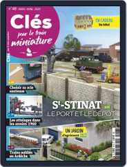 Clés pour le train miniature (Digital) Subscription March 1st, 2020 Issue