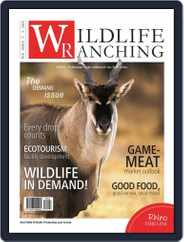 PRIVATE GAME | WILDLIFE RANCHING (Digital) Subscription April 1st, 2018 Issue