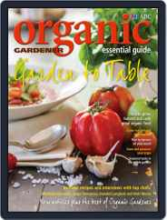 ABC Organic Gardener Magazine Essential Guides (Digital) Subscription April 28th, 2014 Issue