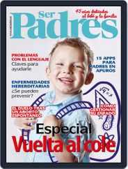 Ser Padres - España (Digital) Subscription September 1st, 2019 Issue