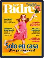 Ser Padres - España (Digital) Subscription June 1st, 2019 Issue