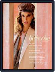 Bespoke the chic and the cool (Digital) Subscription October 24th, 2013 Issue
