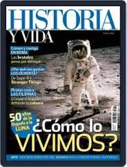 Historia Y Vida (Digital) Subscription July 1st, 2019 Issue
