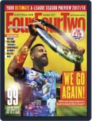 Australian FourFourTwo (Digital) Subscription October 1st, 2017 Issue