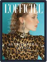 L'Officiel España (Digital) Subscription March 1st, 2017 Issue