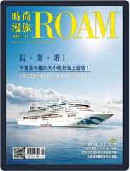 ROAM 時尚漫旅 (Digital) Subscription June 21st, 2018 Issue