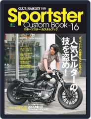 Sportster Custom Book スポーツスター・カスタムブック (Digital) Subscription June 8th, 2018 Issue
