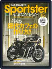Sportster Custom Book スポーツスター・カスタムブック (Digital) Subscription June 22nd, 2017 Issue