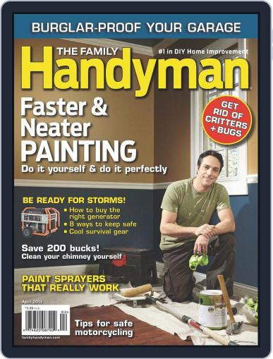 Family Handyman Magazine (Digital) April 1st, 2013 Issue Cover