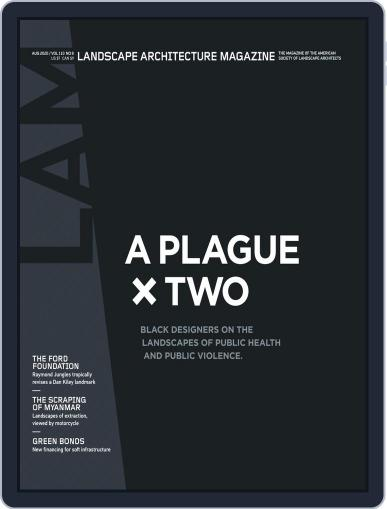 Landscape Architecture Magazine (Digital) August 1st, 2020 Issue Cover