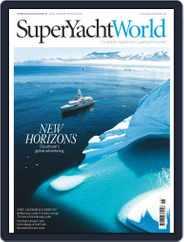 SuperYacht World Magazine (Digital) Subscription November 1st, 2017 Issue