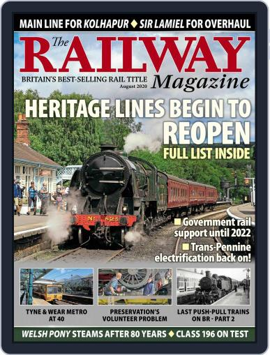 The Railway Magazine (Digital) August 1st, 2020 Issue Cover