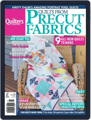 Quilts From Precut Fabrics Magazine (Digital) June 1st, 2016 Issue Cover