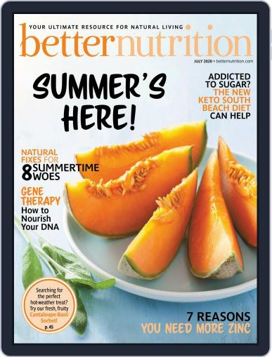 Better Nutrition Magazine (Digital) July 1st, 2020 Issue Cover