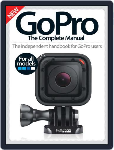 GoPro The Complete Manual Magazine (Digital) October 6th, 2016 Issue Cover