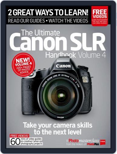Ultimate Canon SLR Handbook Vol. 3 Magazine (Digital) October 27th, 2015 Issue Cover