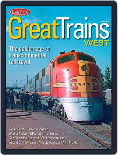 Great Trains West Magazine (Digital) July 1st, 2016 Issue Cover