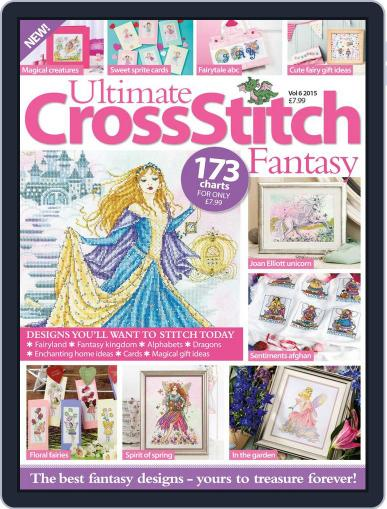 Ultimate Cross Stitch Fantasy Magazine (Digital) May 1st, 2016 Issue Cover