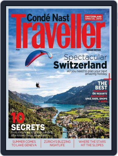 Conde Nast Traveller India - Swiss Special Issue Magazine (Digital) May 7th, 2013 Issue Cover