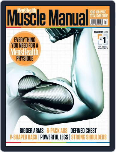 Men's Health Muscle Manual Magazine (Digital) June 1st, 2011 Issue Cover