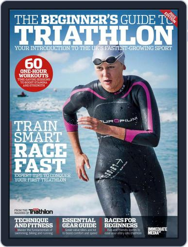 Beginner's Guide to Triathlon 2015 Magazine (Digital) May 1st, 2015 Issue Cover