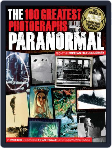 The 100 Greatest Photographs of the Paranormal Magazine (Digital) November 10th, 2010 Issue Cover