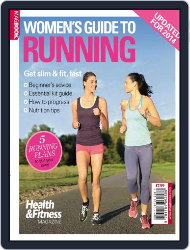 Health & Fitness Women's Guide to Running Magazine (Digital) July 18th, 2014 Issue Cover
