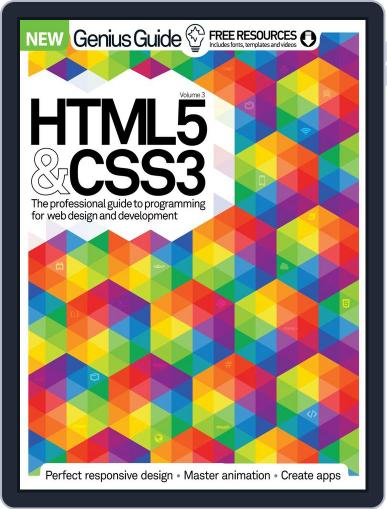 HTML 5 & CSS3 Genius Guide Magazine (Digital) March 1st, 2016 Issue Cover