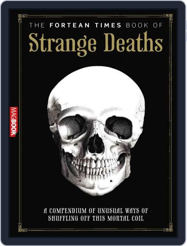 Fortean Times: Book of Strange Deaths Magazine (Digital) August 23rd, 2011 Issue Cover