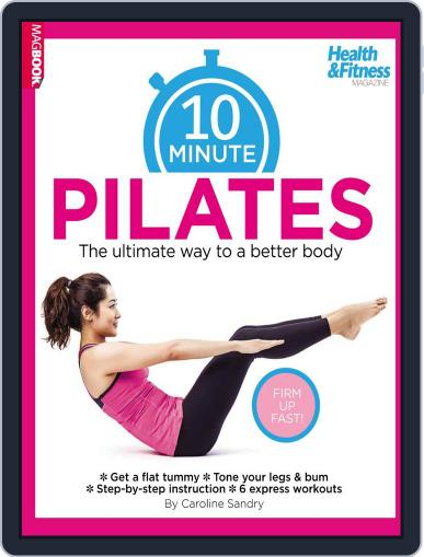 10 Minute Pilates Magazine (Digital) May 22nd, 2014 Issue Cover