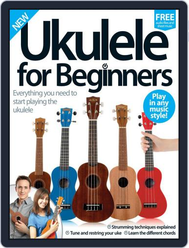 Ukulele For Beginners Magazine (Digital) July 27th, 2016 Issue Cover