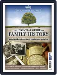 The Essential Guide to Family History Magazine (Digital) Subscription June 1st, 2016 Issue