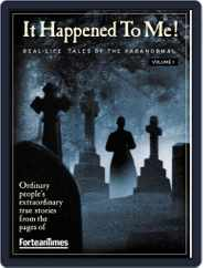 Fortean Times: It Happened To Me Vol. 1 Magazine (Digital) Subscription March 15th, 2010 Issue