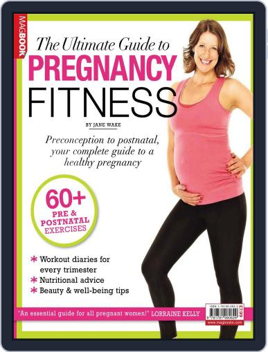 Ultimate Guide to Pregnancy Fitness Magazine (Digital) February 18th, 2013 Issue Cover