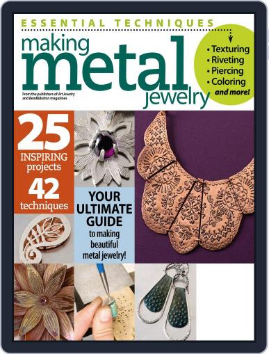 Essential Techniques: Making Metal Jewelry Magazine (Digital) August 8th, 2014 Issue Cover