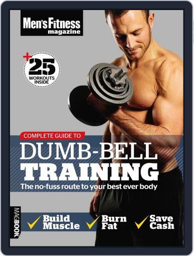 Men's Fitness Complete Guide to Dumb-Bell Training Magazine (Digital) September 2nd, 2011 Issue Cover
