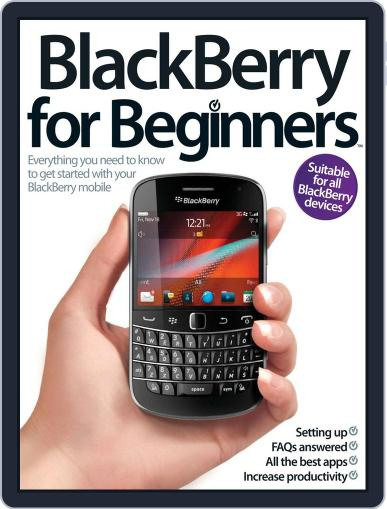 Blackberry for Beginners Magazine (Digital) July 9th, 2012 Issue Cover