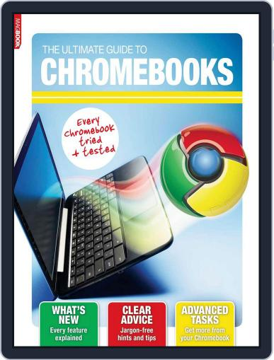 The Ultimate Guide to Chromebooks Magazine (Digital) October 4th, 2013 Issue Cover