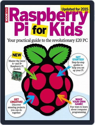 The Raspberry Pi for kids Magazine (Digital) December 5th, 2014 Issue Cover