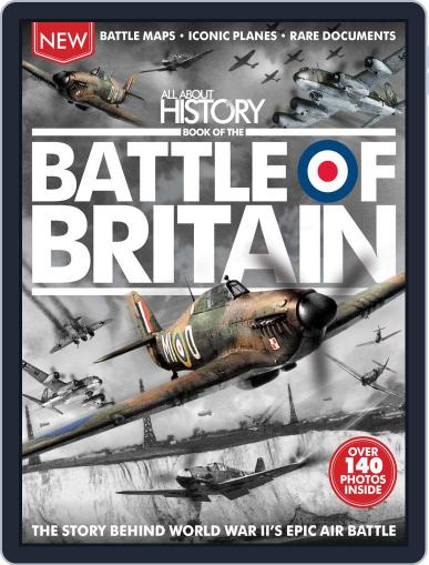All About History Book of The Battle Of Britain Magazine (Digital) July 1st, 2016 Issue Cover