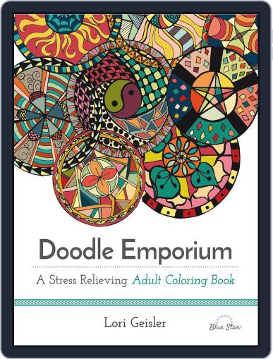 Doodle Emporium: A Stress Relieving Adult Coloring Book Magazine (Digital) July 1st, 2016 Issue Cover