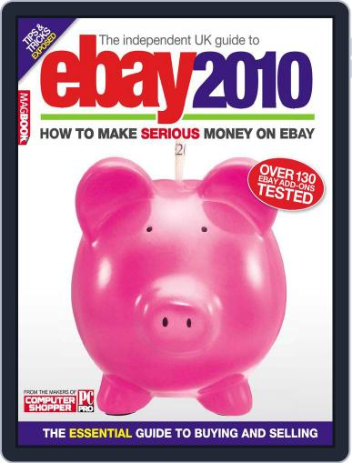The Independent Guide to Ebay 2010 Magazine (Digital) December 17th, 2009 Issue Cover