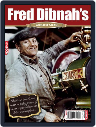 Fred Dibnah's World of Steam Magazine (Digital) July 28th, 2010 Issue Cover