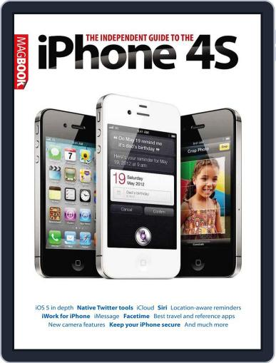 The Independent Guide to the iPhone 4S Magazine (Digital) November 7th, 2011 Issue Cover
